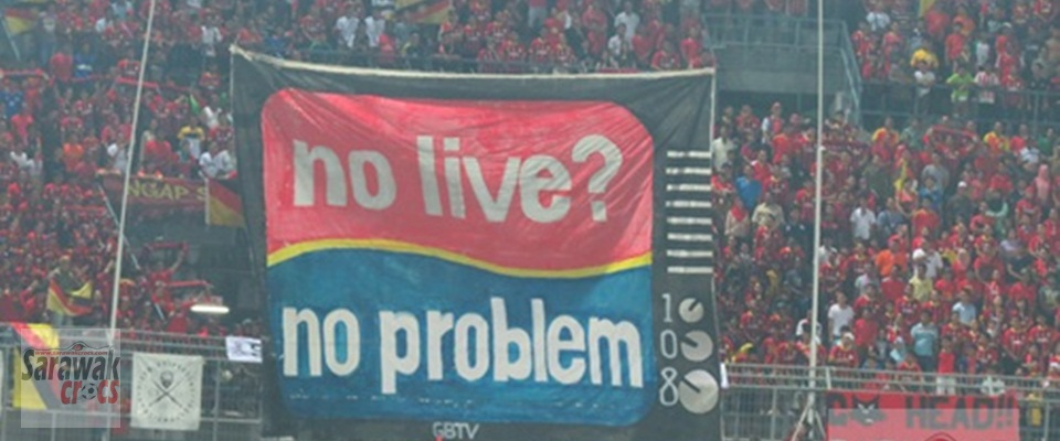Loud and clear from the Sarawak fans.