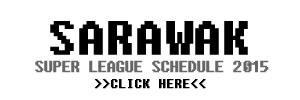 Sarawak Super League Schedule
